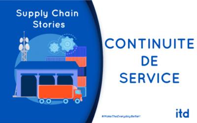 Continuité de service, au cœur de la supply chain opérationnelle