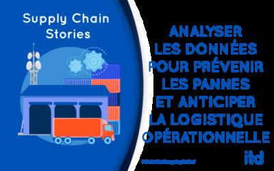 Analyser les données pour prévenir les pannes et anticiper la logistique opérationnelle